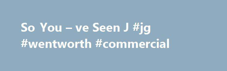 So You – ve Seen J #jg #wentworth #commercial http://ghana.remmont.com/so-you-ve-seen-j-jg-wentworth-commercial/  # Insights into your financial needs. J.G. Wentworth Blog So You ve Seen J.G. Wentworth s Commercials … And can t decide whether you love them or hate them. Guess what? You re not alone. So what s with our cartoons, Vikings, and comedy sketches? Who s this Mr. Wentworth guy? Why do we have to repeat our phone number so many times? And why are people singing so much?! Hi folks…