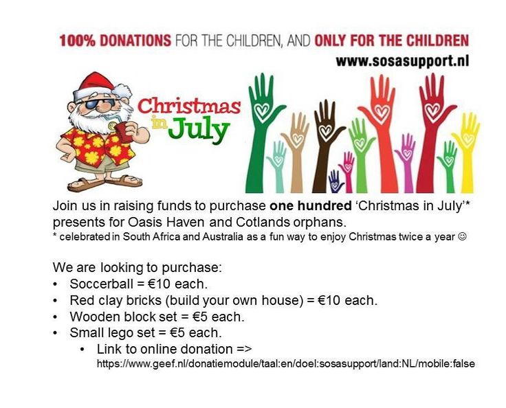 Join us in raising funds to purchase 100 Christmas in July gifts for orphans in Southern Africa. Online donations welcome through below link: