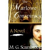 The Marlowe Conspiracy: A Novel (Kindle Edition)By M. G. Scarsbrook