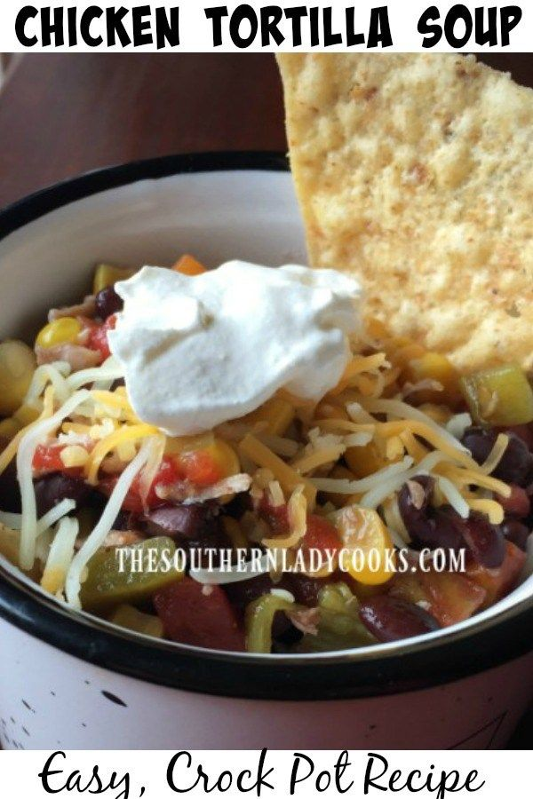 Chicken Tortilla Soup-The Southern Lady Cooks-Easy Recipe