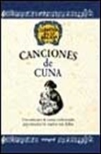 Canciones de cuna una seleccion de las nanas tradicionales para a lcanzar los sueños mas dulces-9788479015824