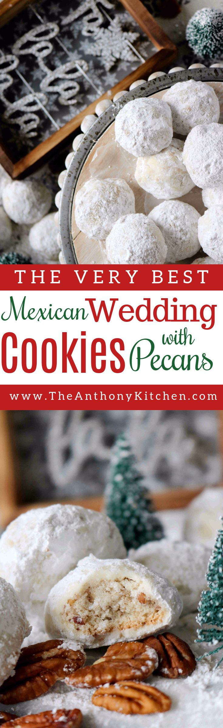 A recipe for Mexican Wedding Cookies (also know as snowball cookies), a buttery, melt-in-your-mouth cookie rolled in powdered sugar.