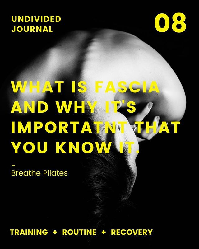 What exactly is fascia and why it is so important for you to understand it   Read it here  http://www.bit.ly/uf-journal-08