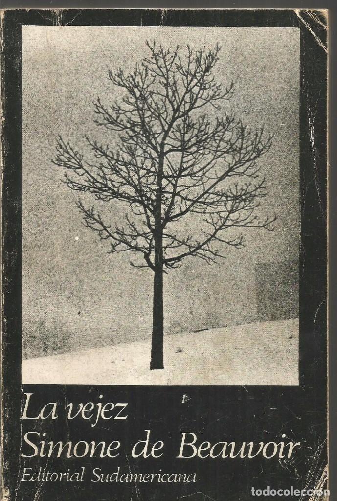SIMONE DE BEAUVOIR. LA VEJEZ. EDITORIAL SUDAMERICANA - Foto 1
