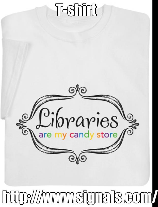 19 best library t shirts images on pinterest bookshelf for Librarian t shirt sayings
