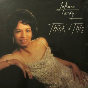 JoAnne Tardy - Think Of This