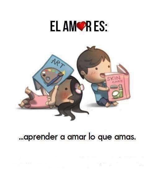 El amor es                                                       …