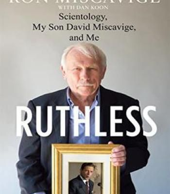 Ruthless: Scientology My Son David Miscavige And Me PDF