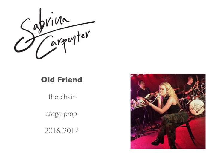 Meet the Sabrina Carpenter Band: Old Friend. The Chair comes from a long history of stage, cabaret, and blues and jazz clubs.