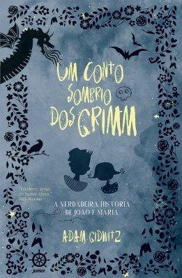 Um conto sombrio dos Grimm