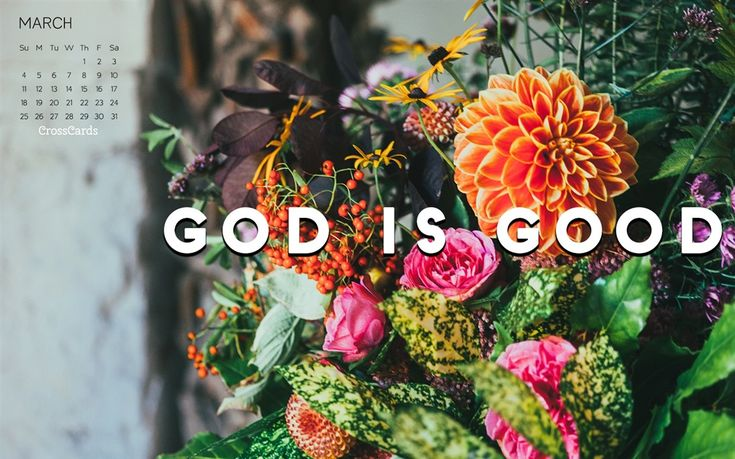 Download this March 2018 - God is Good Desktop Calendar or choose anotherMarch desktop calendar.  We have a large selection of cool, beautiful, funny, flower, love, computer, animated, nature, Jesus, God, Christian, and other themed desktop calendar's to download FREE! CrossCards.com – Your source for free online Christian inspired desktop calendars.