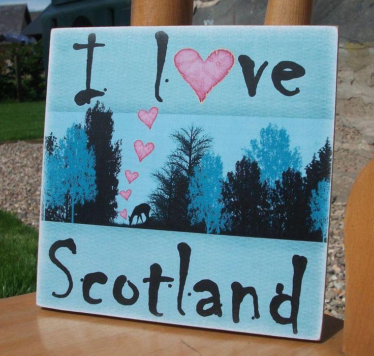 I love Scotland, Scottish, Scot - HANDMADE wooden plaque