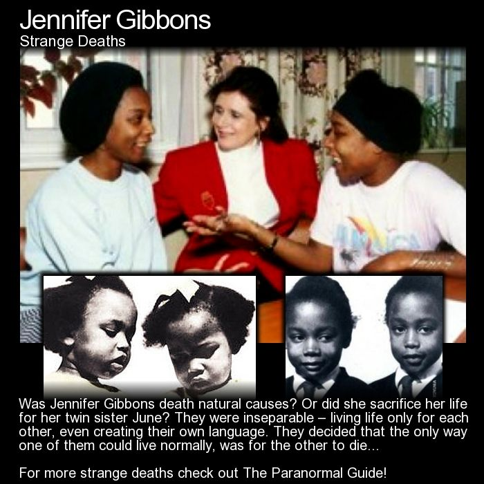 Jennifer Gibbons. Was the death of one twin sister all so the other could lead a normal life? Head to this link and let me know what you think! http://www.theparanormalguide.com/blog/jennifer-gibbons