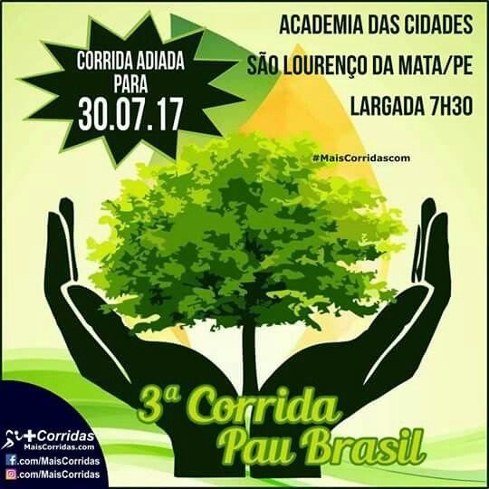 A organização da 3° CORRIDA PAU  BRASIL informa que o evento programado para o dia 30/04/17 será adiado!