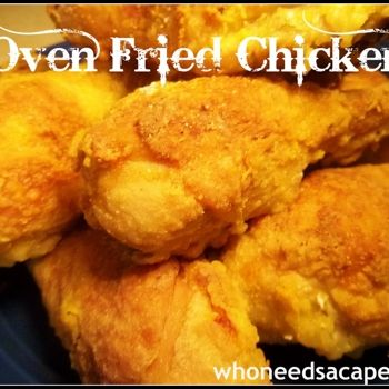 Oven Fried Chicken Recipe - Who Needs A Cape? & ZipList