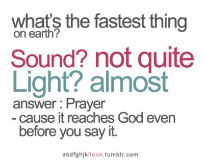so true:)Prayer, Reach God, Life, Inspiration, Quotes, Faith, Jesus, Fastest Things, Living