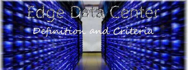 Edge Data Center Definition