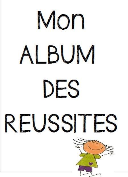 Album des réussites et cahier des habiletés