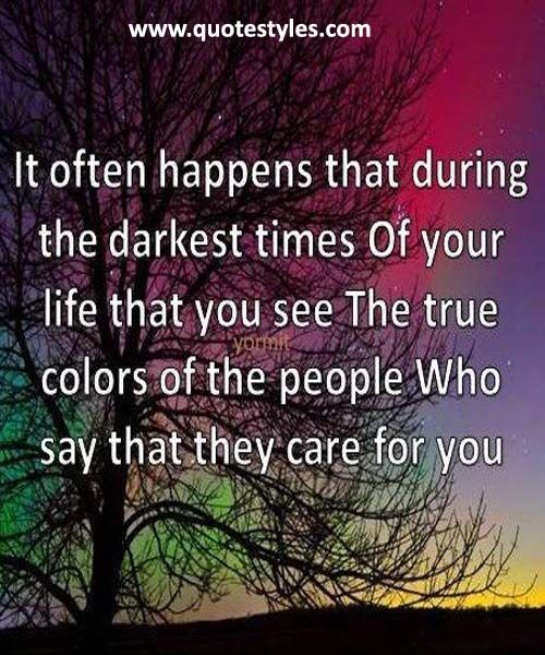 The true colors of the people-Friendship Quotes