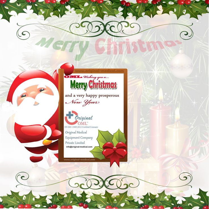 Original Medical Equipment Company pvt.ltd wishes you all in advance.  MERRY CHRISTMAS