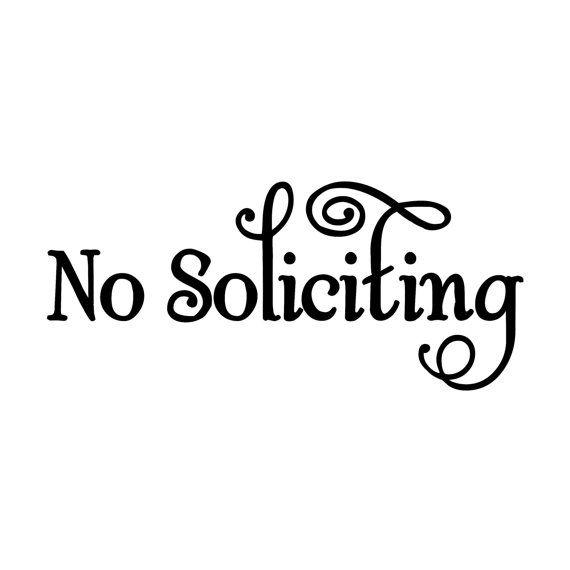 No Soliciting Vinyl Decal Sticker Window Door By