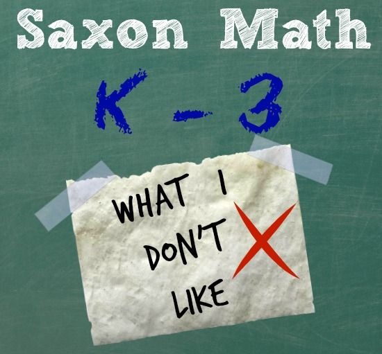 #hsbloggers Saxon Math: What I Don't Like about the early elementary #curriculum via @cnixon77 #homeschool