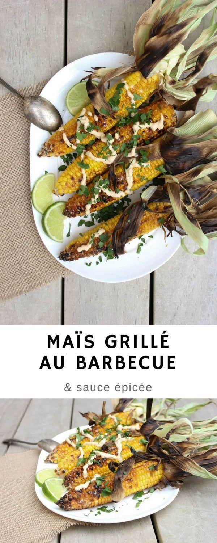 maïs grillé au barbecue et sauce épicé | recette | maïs grillé et