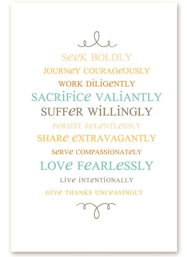 Seek Boldly, Journey Courageously, Work Diligently...