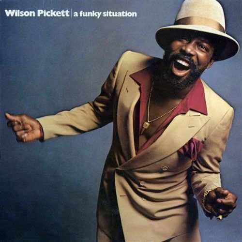 Wilson Pickett - A Funky Situation  Do ya thing it should be programmed on our radio ?
