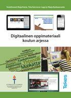 Digitaalinen oppimateriaali koulun arjessa — Koulutuksen tutkimuslaitos