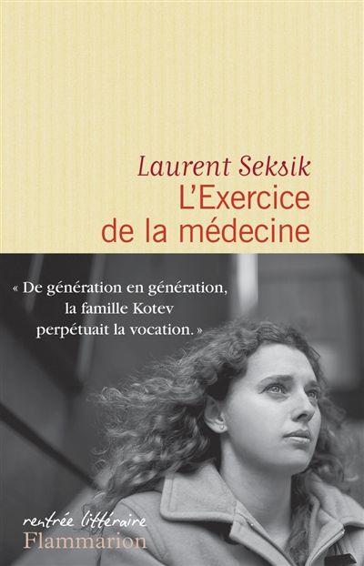 Littérature française - L'exercice de la médecine - Flammarion editions