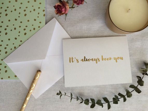 Its Always Been You gold foil card by TradeandUnion on Etsy