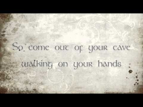 The Cave- Mumford and Sons Lyrics. LOVE THIS SONG!!!!!!!!!!!!!!!!!!!!!!!!!!!!!!!!!!!!!!!!!!!!!!!!!!!!!!!!!!!!!!!!!!!!!!!!!!!!!!!!!!