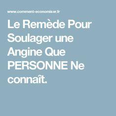 Le Remède Pour Soulager une Angine Que PERSONNE Ne connaît.