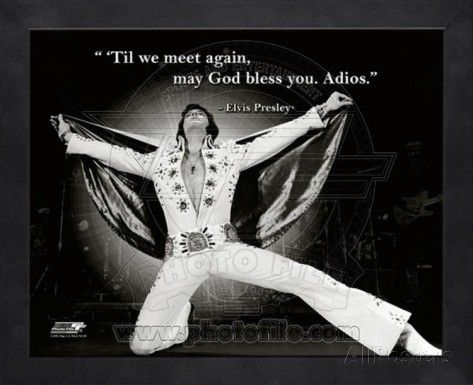 elvisQuotes   Don't see what you like? Customize Your Frame