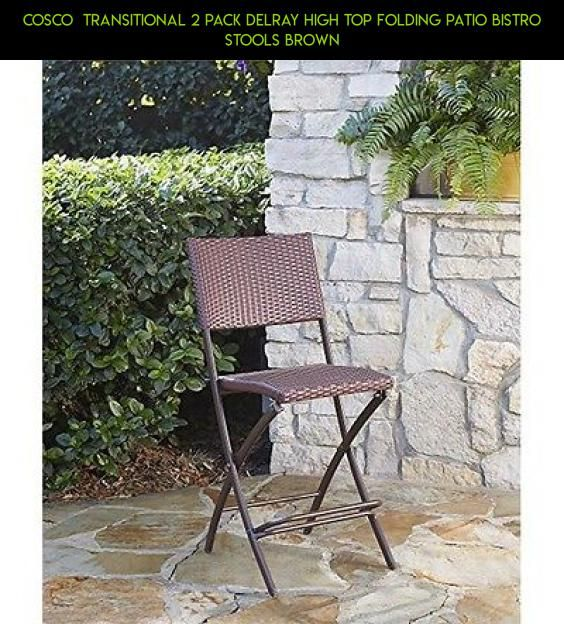 Cosco Transitional 2 Pack Delray High Top Folding Patio Bistro Stools Brown  #kit #fpv