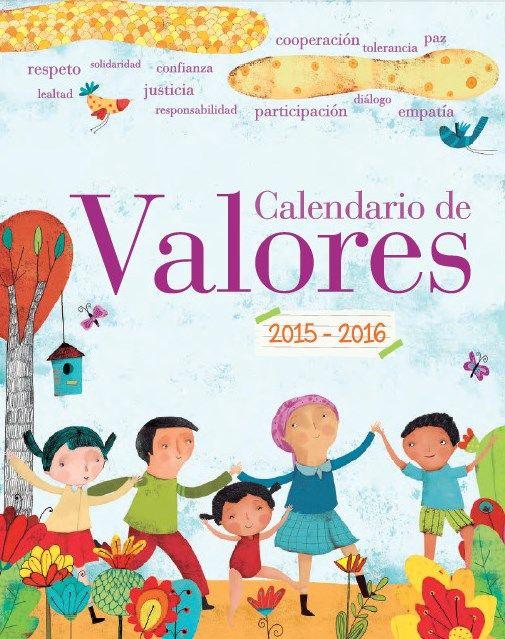 Calendario de valores del ciclo escolar 2015 – 2016 - http://materialeducativo.org/calendario-de-valores-del-ciclo-escolar-2015-2016/