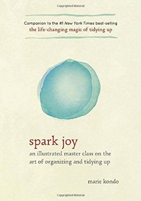 Arriving Tuesday:  Spark Joy: An Illustrated Master Class on the Art of…