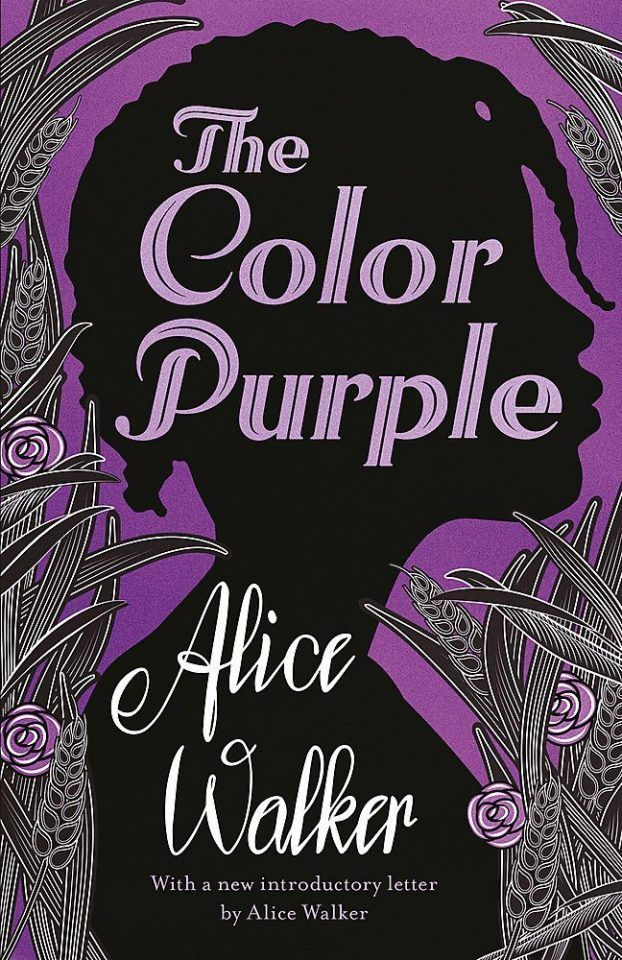 The Color Purple Alice Walker In 2020 100 Books To Read Books To Read Before You Die Top 100 Books