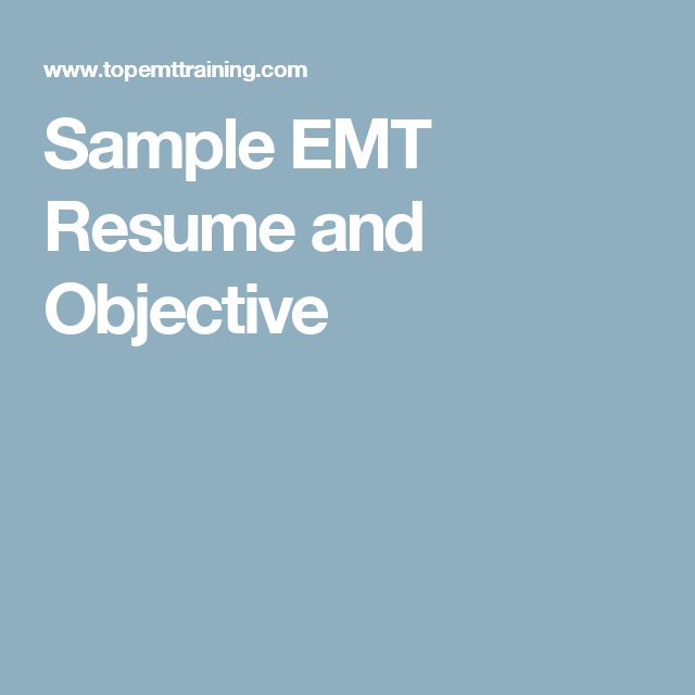 Sample EMT Resume and Objective