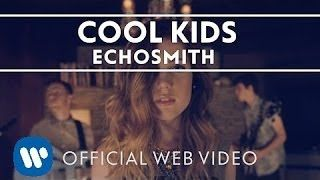 Echosmith - Cool Kids [Official Web Video] - YouTube