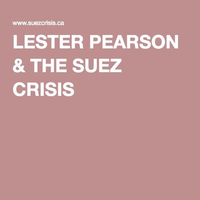 LESTER PEARSON & THE SUEZ CRISIS
