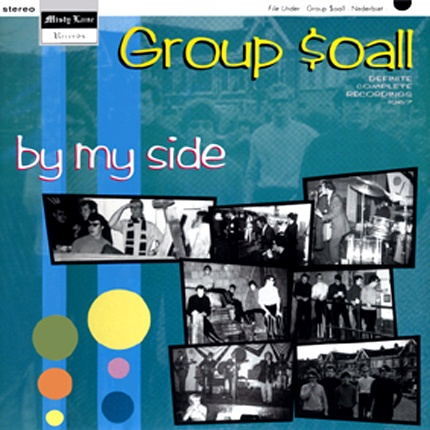 """THE GROUP $0ALL  """"By My Side"""" Complete recordings 10"""" LP"""
