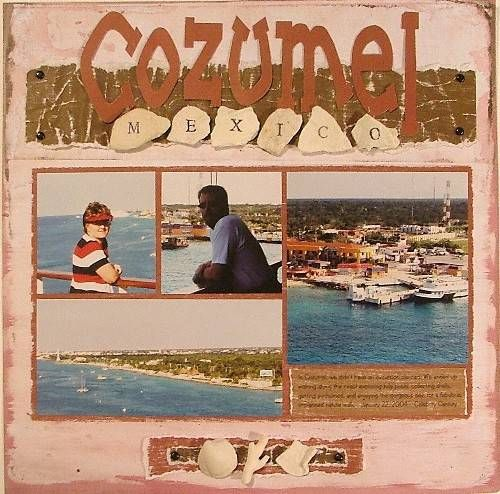 Travel Layout - Cozumel. Nice design with journal entry.