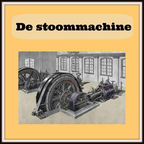 De stoommachine  Nog een link van een filmpje over de stoommachine http://www.youtube.com/watch?v=IfG_kWumyUQ