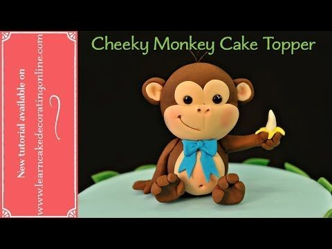 ▶ How to make a Cheeky Monkey cake topper - YouTube