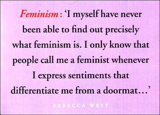 So true.West Quotes, Woman Feminism Stuff, Leed Postcards, Fave Quotes, Feminist Quotes, Chesterton Quotes, Truths, Feminism Quotes, Fun Quotes