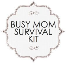 Image result for mommy survival kit printable label