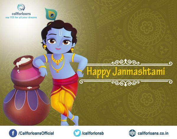 Special Wishes from #Callforloans™ on behalf of #krishna #Janmashtami and blessings from #Lord #krishna . #HappyJanmashtami
