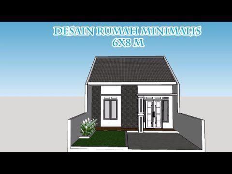 Referensi Desain Rumah Minimalis 6x8 M Terlihat Mewah Dan Elegant Youtube Di 2020 Rumah Minimalis Desain Rumah Rumah